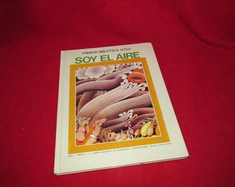 "Children's Picture Story Book in Spanish ""Soy El Aire"" by Sanchez and Pacheo"