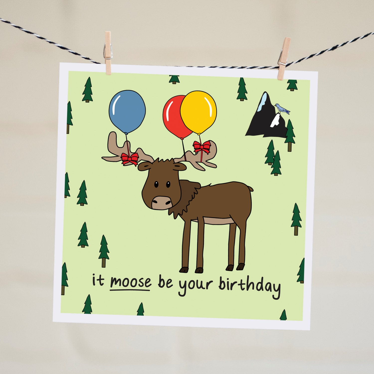 It Moose Be Your Birthday Card Happy Birthday Card Moose