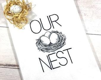 Birds Nest Tea Towel, Our Nest Kitchen Towel, Easter Tea Towel, Farmhouse Decor, Easter Kitchen Towel, Flour Sack Towel, Easter Gift For Her