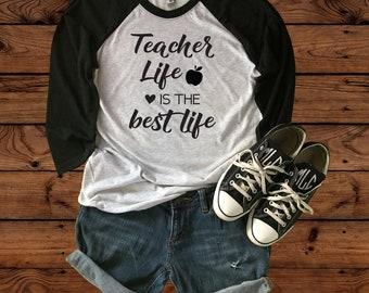 Teacher Shirt - Teacher Life is the Best Life - Teacher appreciation - Teacher Gift - Teacher life - Teacher Style - Teacher tee