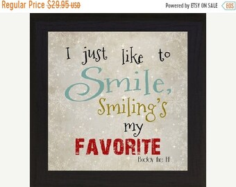 """Sale I Just Like To Smile Buddy The Elf Sign Art Framed Picture 12x12"""""""