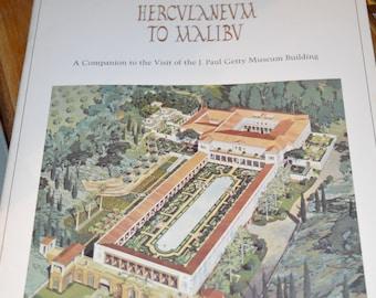 Hercvlanevm to Malibv / A Companion to the Visit / J. Paul Getty Museum Building / Malibu / CA / 1975 / Getty / Getty Museum / guide