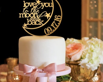 Customized Wedding Cake Topper, To The Moon and Back Wedding Cake Topper, Personalized Cake Topper for Wedding, Gold Wedding Cake Topper