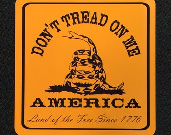 Don't Tread on Me 12 inch by 12 inch metal sign