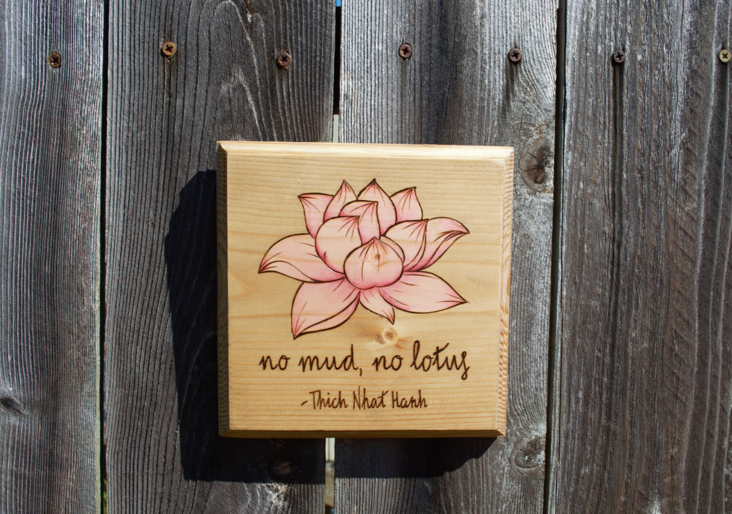 Lotus flower no mud no lotus thich nhat hanh wood burned sign zoom izmirmasajfo