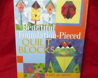 Beautiful Foudation-Pieced Quilt Blocks, Mary Jo Hiney, 1999