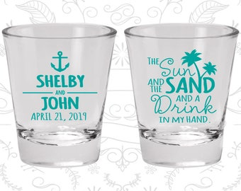 The Sun and the Sand and a Drink in my Hand, Customized Glassware, Anchor Shot Glasses, Nautical Shot Glasses, Custom Shot Glasses (233)