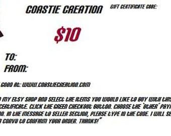 10 Dollar Gift Certificate for CoastieCreation