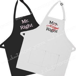 Mr. Right and Mrs. ALWAYS Right Aprons | Set of 2 Aprons | His and Hers Aprons | Wedding Shower Gift | Custom Embroidered Aprons
