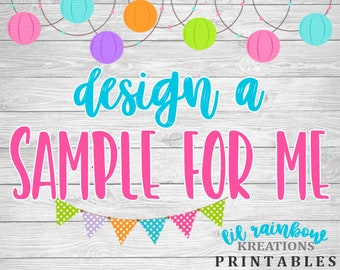 Design A Sample For Me - Any Theme