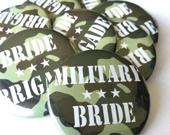Military Bride Buttons, Bride Brigade, Military Bachelorette Party, Pins, Badges, Army Bride, Army Bachelorette, Camouflage Pins,