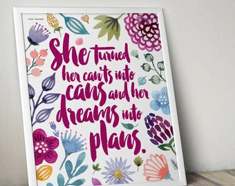 She turned her can'ts into cans and her dreams into plans {8x10 Art Printable}