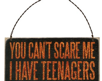 Box Sign Plaque - Can't Scare
