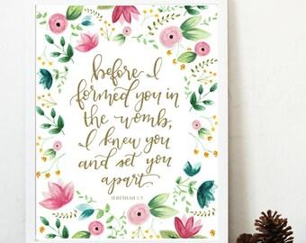 Nursery scripture print, scripture art, Jeremiah 1:15, Before I formed you, watercolor flowers, pink gold nursery, scripture art