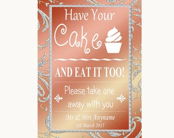 Coral Pink Have Your Cake & Eat It Too Personalised Wedding Sign
