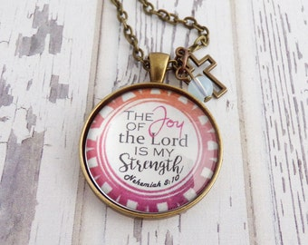 The Joy of the Lord is My Strength // Necklace or Key Chain, Christian Gift, Inspirational Quote, Bible Verse, Religious Jewelry, Get Well