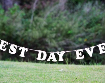 Best Day Ever Banner for Wedding Decoration or Photos - Wedding Sign - Wooden Letters - Wedding Decorations