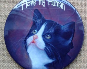 "Fridge Magnet, 3.5"", Tuxedo Cat, Kitten, I Love My Human, From Original Art, Pet Owner, Cat Lover"