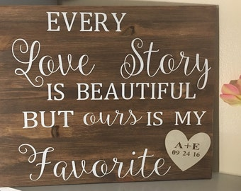 Every Love Story is Beautiful wood sign  ,Wedding Decor, Anniversary present, Valentine's Day Gift,Personalized Christmas Gift