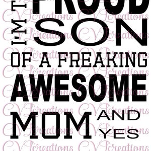 Proud son of Awesome Mom SVG PNG DXF