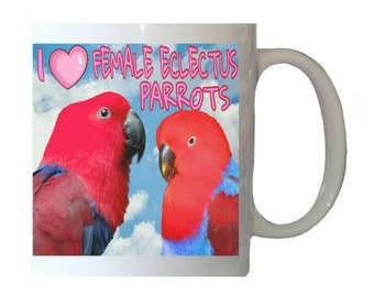I Love Female Eclectus Parrots Red Parrot Blue Sky Clouds White 11oz Ceramic Coffee Mug