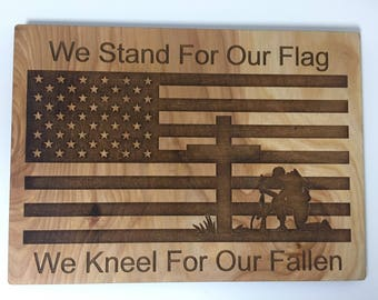 We Stand For Our Flag Sign