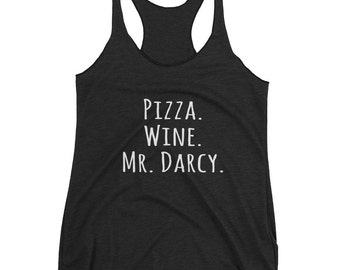 Pizza Wine Mr Darcy Jane Austen Pride & Prejudice Women's Tank Top