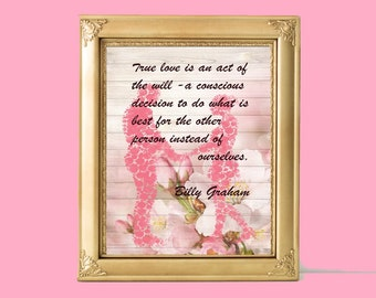 Christian Quote Billy Graham quote Printable quote floral Print Instant digital download room decor home decor family true love