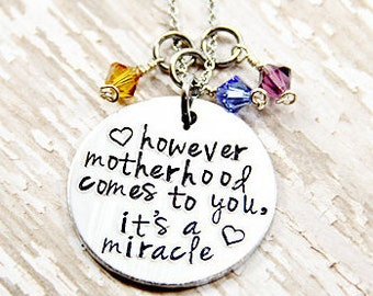 Personalized Hand Stamped Necklace, However motherhood comes to you its a miracle Foster Parent, Adoption Gift, Adoption Mom Step Mom