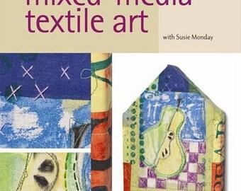 Cloth Paper Scissors Workshop Mixed-Media Textile Art