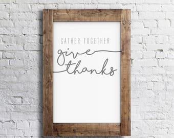 Give Thanks- Modern Thanksgiving Decor Print