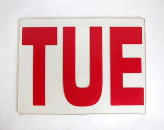 Tuesday Sign