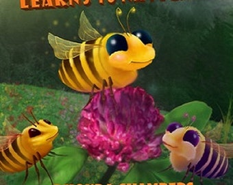 Bumble The Bee Learns To Navigate - Children's Book