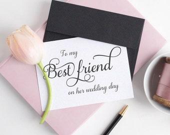 To my my best friend card - Wedding card - Wedding day cards - To my best friend on her wedding day - C001-16