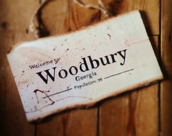 Welcome to Woodbury, Georgia, The Walking Dead, TWD, Walking dead gift, TWD Decor, Hanging Sign