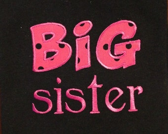 Appliqued/Embroidered Big Sister Shirt