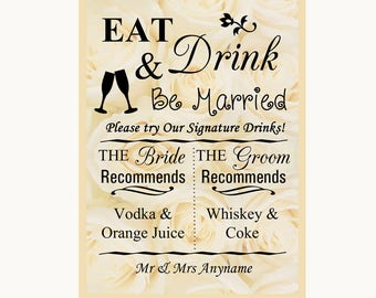 Cream Roses Signature Favourite Drinks Personalised Wedding Sign