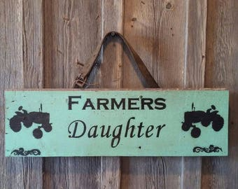 Farmer's Daughter - Repurposed Barnwood Sign