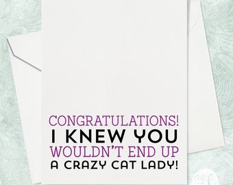Crazy Cat Lady Card - Wedding Greeting Card - Congratulations Card - Funny Wedding Card - Funny Wedding Shower Card - Funny Card for Her