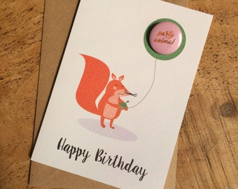 Happy Birthday Card, Squirrel Card, Happy Birthday Nutter, Badge Card, Party Animal card, card with badge, cute birthday card, woodland card