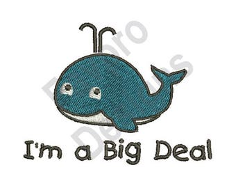 Big Deal Whale - Machine Embroidery Design