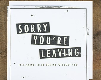 Funny Leaving Card - Bon Voyage Card - Promotion Card - Boring Without You