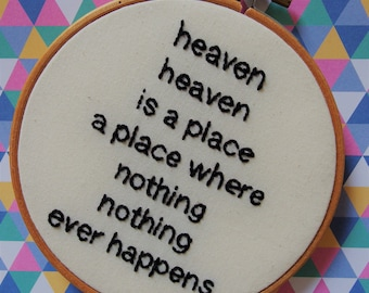 Heaven - Talking Heads lyrics hand embroidery hoop art wall decor