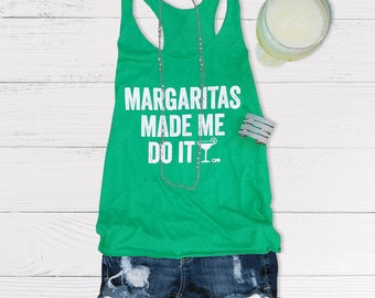 Ladies Margaritas Made Me Do It Racerback Tank