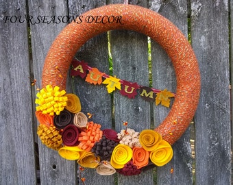 Autumn Yarn Wreath, Fall Wreath, Fall Yarn Wreath with Orange Yarn, Felt Flowers, Fall Pip Berries, and Autumn Felt Leaves Banner