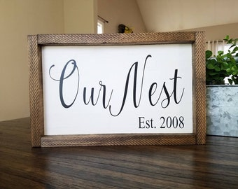 Our Nest Farmhouse Wood Sign