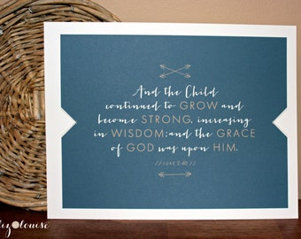 And the Child Continued to Grow... Luke 2:40 print