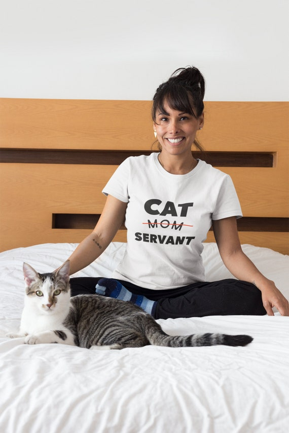 Cat Mom Servant T-Shirt Short-Sleeve Tee Cat Lover Gift Kitty Adoption