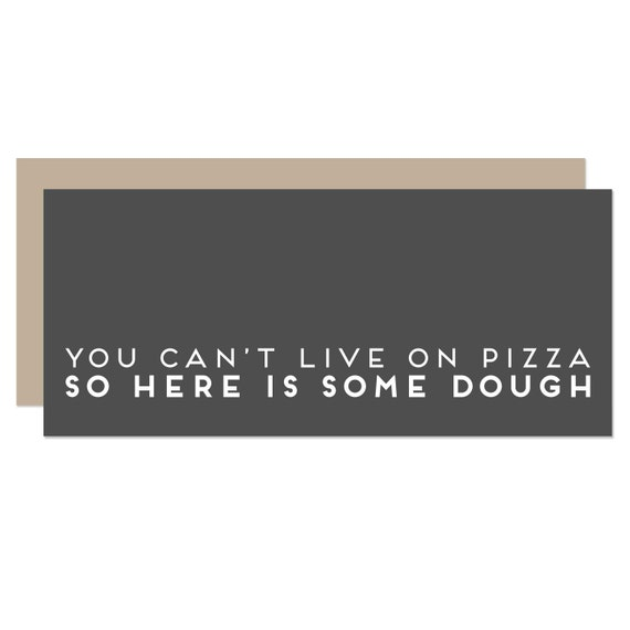 Here Is Some Dough - Graduation Card