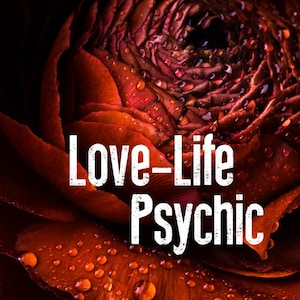 Love Psychic Reading - Channelling Angelic Energies on Relationships & Love Life - Experienced Professional Psychic Medium - File Download